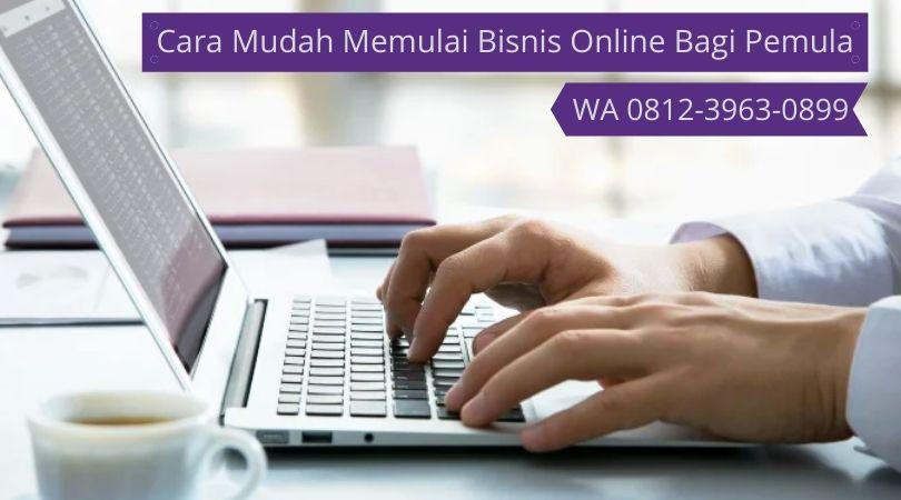 Pasti Sukses Cara Mudah Memulai Bisnis Online Bagi Pemula Wa 0812 3963 0899 Tempat Belajar Internet Marketing Untuk Pemula Di Bali